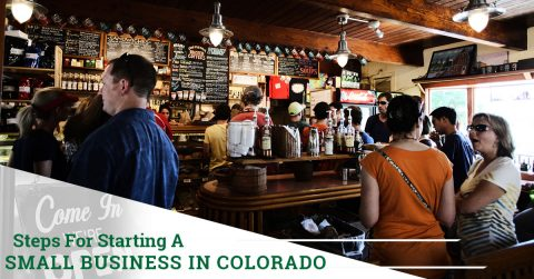 Steps For Starting A Small Business in Colorado