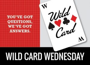 Wild Card Wednesday: Insurance – Is your Business properly Insured?